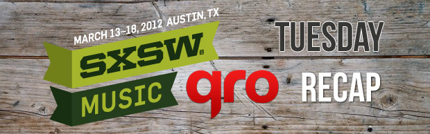 SXSW 2012 Tuesday Recap