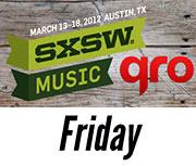 SXSW 2012 Friday Recap