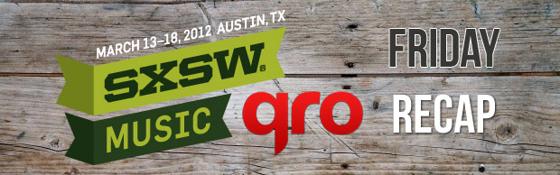 SXSW 2012 Friday Recap