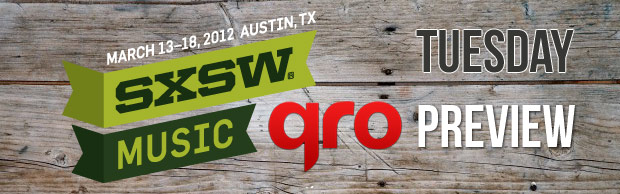 SXSW 2012 Preview : Tuesday