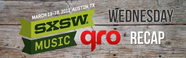SXSW 2012 Wednesday Recap
