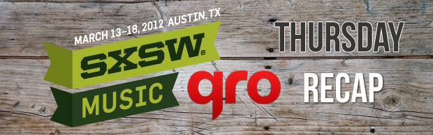SXSW 2012 Thursday Recap