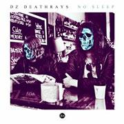 DZ Deathrays : No Sleep EP