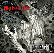 High On Fire : De Vermis Mysteriis