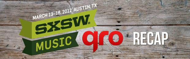 SXSW 2012 Recap