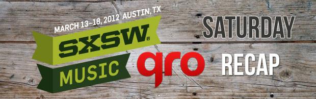 SXSW 2012 Saturday Recap