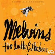 The Melvins : The Bulls and Bees EP