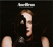 Ane Brun : It All Starts With One