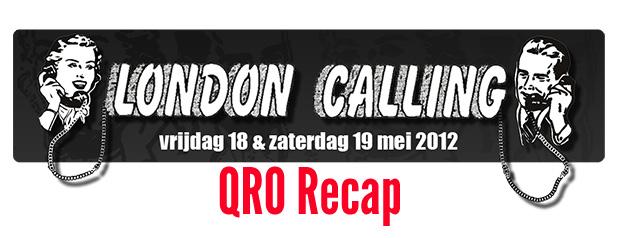 London Calling 2012 Recap