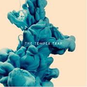The Temper Trap : The Temper Trap