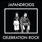Japandroids : Celebration Rock