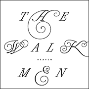 The Walkmen : Heaven