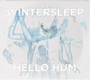 Wintersleep : Hello Hum