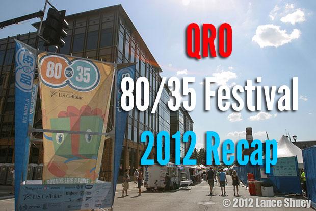 80/35 Festival 2012 Recap