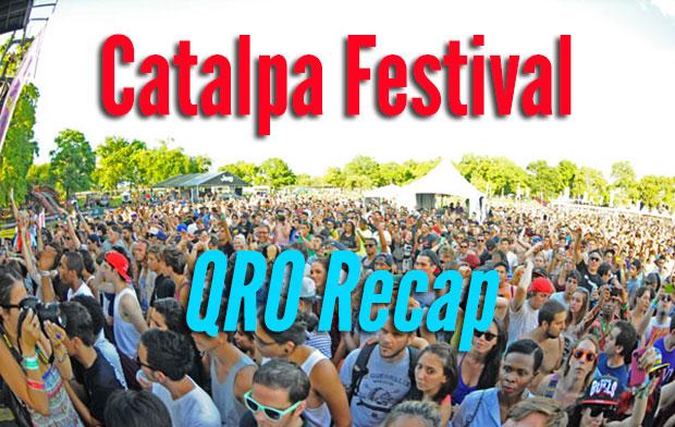 Catalpa Festival 2012 Recap