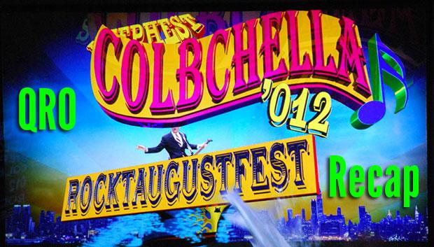 ColbChella '012 Recap