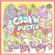 Cookie Duster : When Flying Was Easy