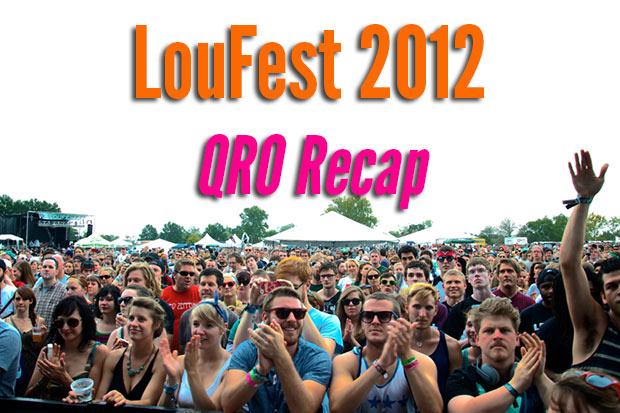 LouFest 2012 Recap