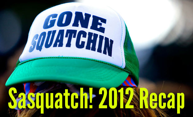 Sasquatch! 2012 Recap