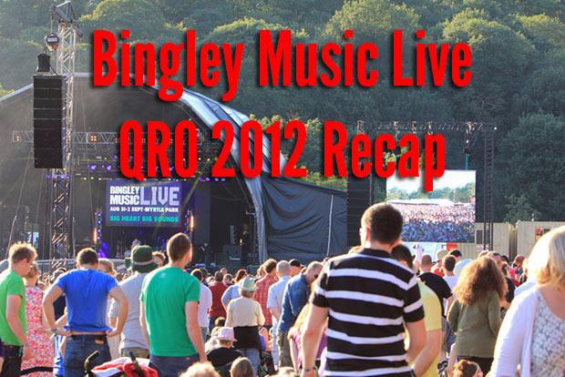 Bingley Music Live 2012 Recap