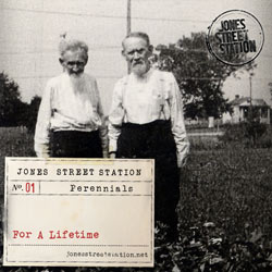 Jones Street Station : For a Lifetime