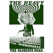 The Heavy : The Glorious Dead