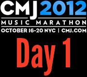 CMJ 2012 Day One Recap
