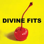 Divine Fits : A Thing Called Divine Fits