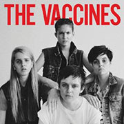 The Vaccines : Come of Age