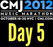 CMJ 2012 Day Five Recap