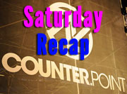CounterPoint 2012 Saturday Recap