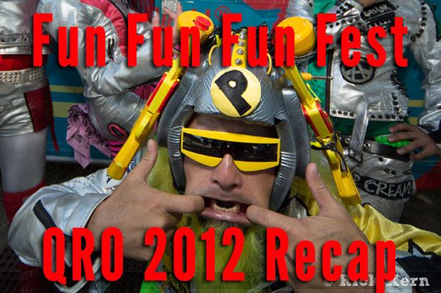 Fun Fun Fun Fest 2012 Recap