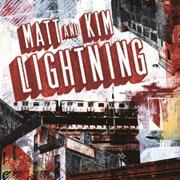 Matt & Kim : Lightning
