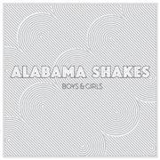 Alabama Shakes : Boys & Girls