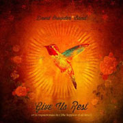 Ben Crowder Band : Give Us Rest or (A Requiem Mass In C [The Happiest of All Keys])