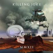Killing Joke : MMXII