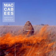 Maccabees : Given To the Wild