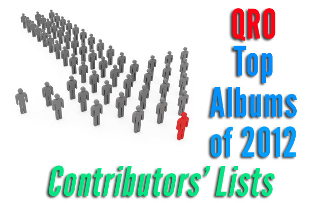 Top Albums of 2012 - Contributors' Lists