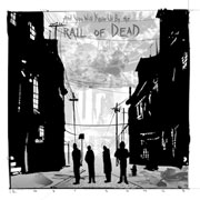 ...And You Will Know Us By the Trail of Dead : Lost Songs