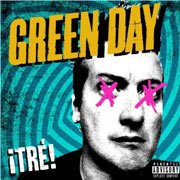 Green Day : ¡Tré!