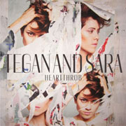 Tegan & Sara : Heartthrob