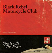 Black Rebel Motorcycle Club : Specter At the Feast