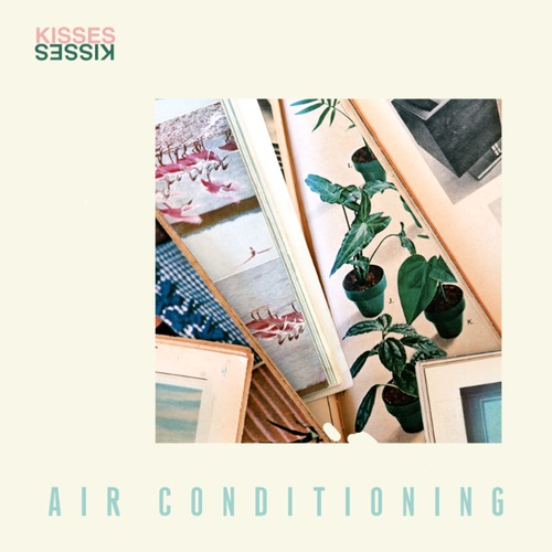 Kisses - Air Conditioning