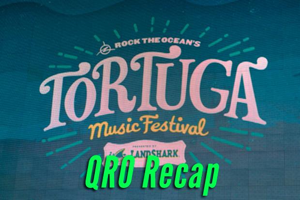 Tortuga Music Festival 2013 Recap