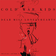 Cold War Kids : Dear Miss Lonelyhearts