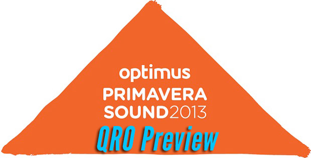 Optimus Primavera Sound 2013 Preview