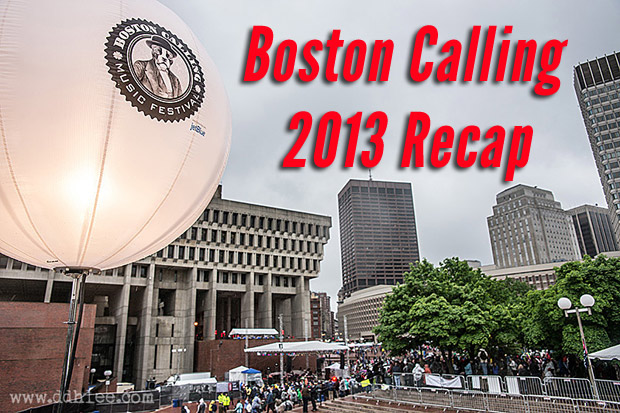 Boston Calling 2013 Recap