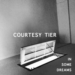 Courtesy Tier - In Some Dreams