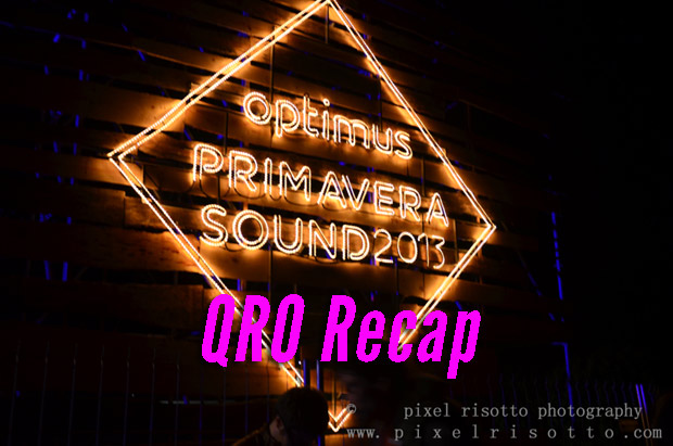 Optimus Primavera Sound 2013 Recap