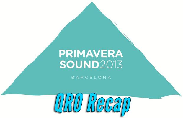 Primavera Sound 2013 Recap